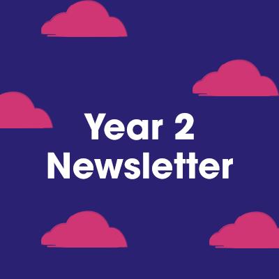 Year 2 Newsletter