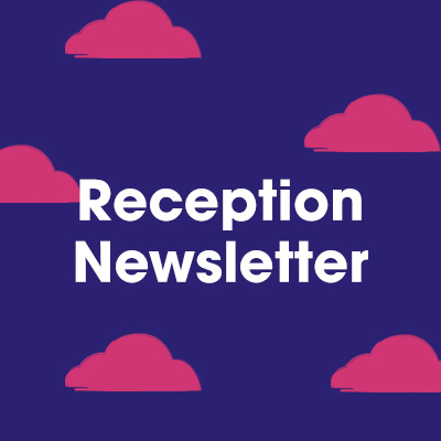 Reception Newsletter